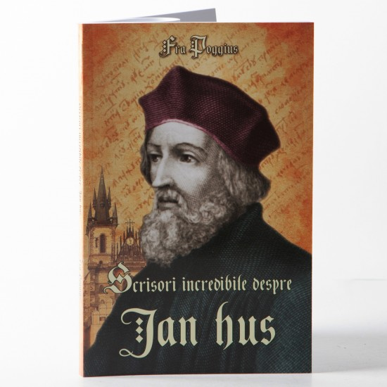 Scrisori incredibile despre JAN HUS